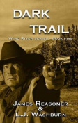 Dark Trail (Wind River)