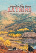 Katrine: High Valley Home