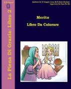 Merito Libro Da Colorare [ITA]