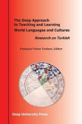 The Deep Approach to Teaching and Learning World Languages and Cultures