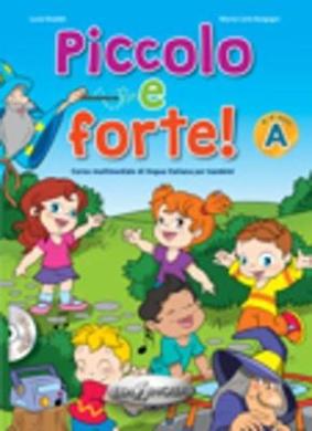 Forte!: Piccolo e Forte! A - Libro + CD Audio