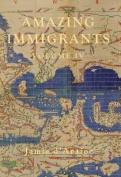 Amazing Immigrants: Volume 4