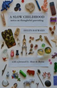 A Slow Childhood
