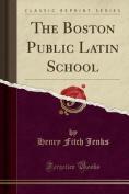 The Boston Public Latin School