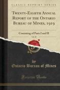 Twenty-Eighth Annual Report of the Ontario Bureau of Mines, 1919, Vol. 28
