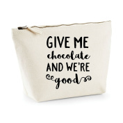 Give Me Chocolate And We're Good Statement Make Up Bag - Cosmetic Canvas Case