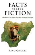 Facts Versus Fiction
