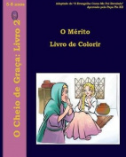 O Merito Livro de Colorir [POR]