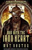 Man with the Iron Heart