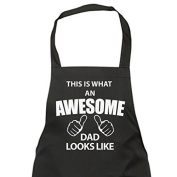 This Is What An Awesome Dad Looks Like Black Apron Novelty Gift Chef House Warming Kitchen Present Fathers Day