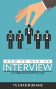 How to Win an Interview