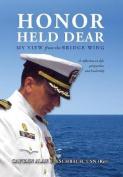 Honor Held Dear