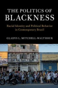 The Politics of Blackness