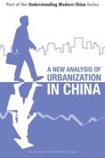 A New Analysis of Urbanization in China