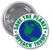 Save The Planet Impeach Trump 2 PACK of 7.6cm Buttons Flare by Debbie's Designs