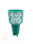 """Beach Buddy Cup Holder, Teal, """"I want my toes in the sand and a drink in my hand"""""""