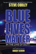 Blue Lives Matter - In the Line of Duty