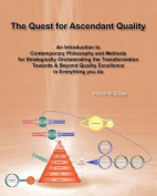The Quest for Ascendant Quality