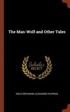 The Man-Wolf and Other Tales