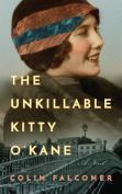 The Unkillable Kitty O'Kane [Audio]