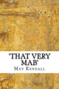 'That Very Mab'
