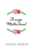 Foreign Motherland