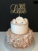 365 Days of Love Cake Topper