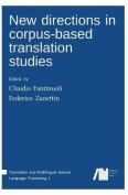 New Directions in Corpus-Based Translation Studies