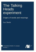 The Talking Heads Experiment