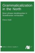 Grammaticalization in the North