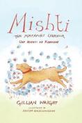Mishti, the Mirzapuri Labrador [Large Print]