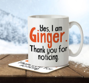 Yes, I Am Ginger. Thank You For Noticing. - Mug and Coaster By Inky Penguin