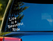 T1400 Life Is A Beautiful Ride Decal Sticker - 10cm x 10cm - Easy to Apply - Instructions Included - Premium 6+ Year Vinyl
