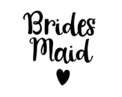 BRIDESMAID VINYL HEAT TRANSFER IRON ON