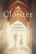 The Cloister: A Novel