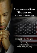 Conservative Essays for the Modern Era