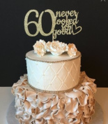 60 never looked so good Cake Topper