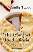 The Comfort Food Diaries [Large Print]