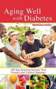Aging Well with Diabetes [Large Print]