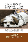 Leash Up's 101 Reasons I Love My Lhasa Apso