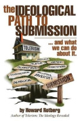 The Ideological Path to Submission