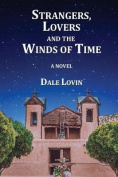 Strangers, Lovers and the Winds of Time