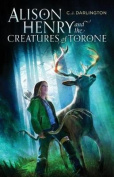 Alison Henry and the Creatures of Torone