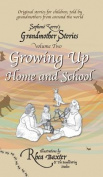Growing Up: Home and School