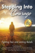 Stepping Into Courage