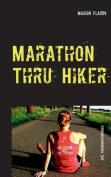 Marathon Thru Hiker [GER]