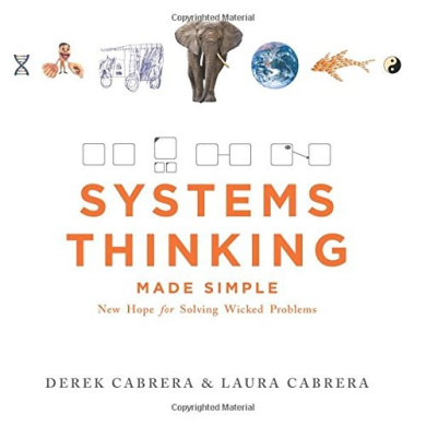 Systems Thinking Made Simple: New Hope for Solving Wicked Problems