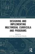 Designing and Implementing Multimodal Curricula and Programs