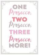 Home & Dry 100% Cotton Tea Towel - One Prosecco, Two Prosecco, Three Prosecco...