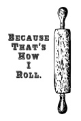 Home & Dry 100% Cotton Tea Towel - That's How I Roll